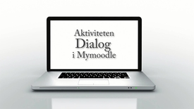 Miniatyrbild för inlägg Aktiviteten Dialog i Mymoodle / The Dialogue activity