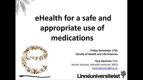 Miniatyrbild för inlägg eHealth for a safe and appropriate use of medications
