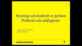 Miniatyrbild för inlägg Styrning och kontroll av polisen - problem och möjligheter