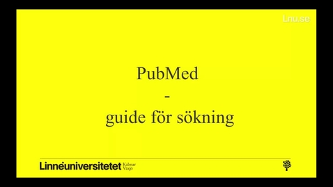 Thumbnail for entry PubMed - guide för sökning