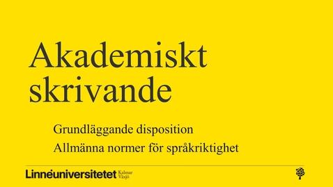 Miniatyr för inlägg Akademiskt skrivande – disposition och språkriktighet