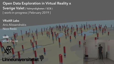 Thumbnail for entry Open Data Exploration in Virtual Reality x Sverige Valet (WIP, February 2019)