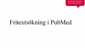 Miniatyrbild för inlägg Fritextsökning i PubMed