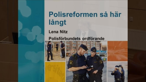 Thumbnail for entry Polisreformen så här långt, del 4