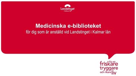 Miniatyrbild för inlägg Medicinska e-biblioteket - Landstinget i Kalmar län