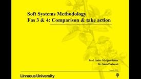 Miniatyrbild för inlägg Soft Systems Methodology - fas 3 & 4: comparison & take action