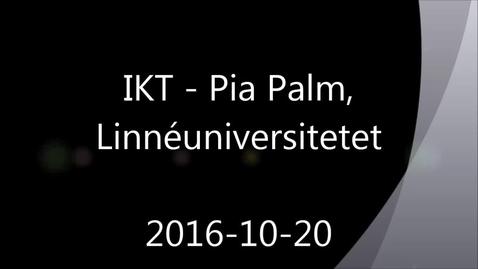 Thumbnail for entry IKT - Handledning av självständiga arbeten (konferens) 2016-10-20