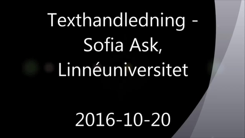 Miniatyrbild för inlägg Texthandledning - Handledning av självständiga arbeten (konferens) 2016-10-20