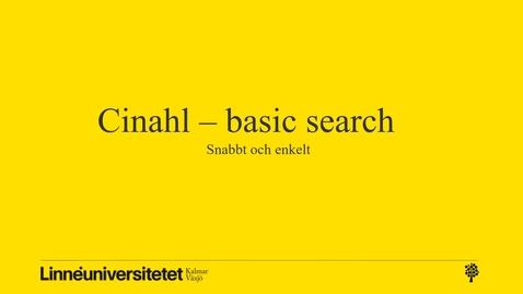 Thumbnail for entry Cinahl - basic (snabbt och enkelt)