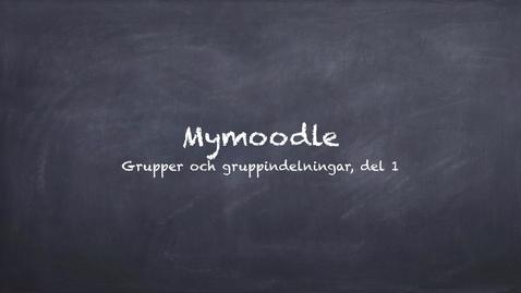 Miniatyrbild för inlägg Mymoodles grupper och gruppindelningar. Del 1: Grupper