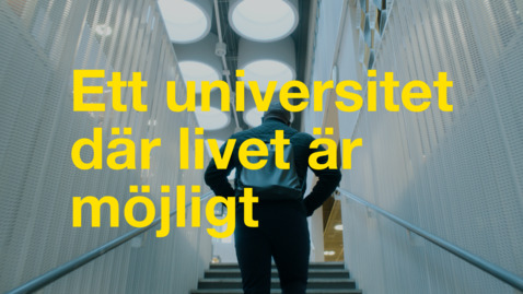 Thumbnail for entry Ett universitet där livet är möjligt
