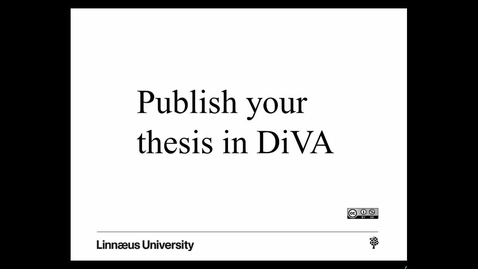 Thumbnail for entry Publish your thesis in DiVA