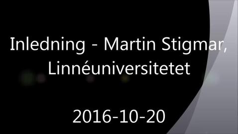 Thumbnail for entry Inledning - Handledning av självständiga arbeten (konferens) 2016-10-20