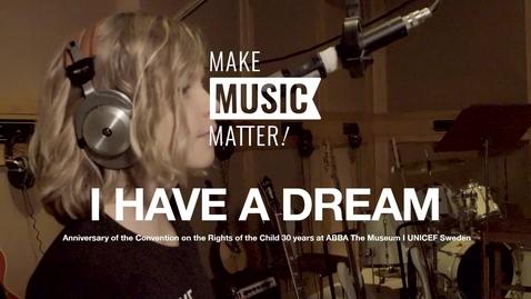 Miniatyr för inlägg I have a dream - Make music matter