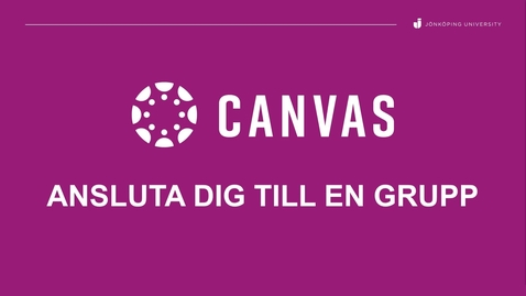 Thumbnail for entry Ansluta dig till en grupp i  Canvas