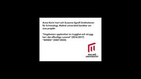 Thumbnail for entry Anna Karin Ivert och Susanne Egnell berättar om två forskningsprojekt