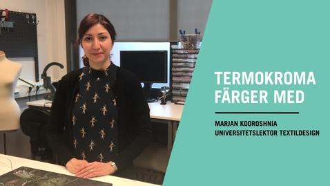 Miniatyr för inlägg Termokroma färger - hon vill skapa nytt system för design med smarta färger