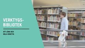 Miniatyr för inlägg Verktygsbibliotek stärker det lokala samhället