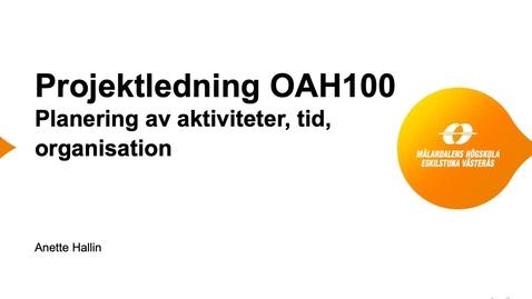 Miniatyr för inlägg OAH101 Att planera aktiviteter, organisation och tid
