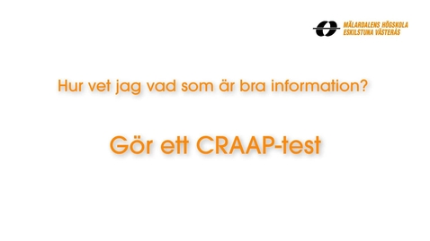 Miniatyr för inlägg Hur vet jag vad som är bra information eller inte? Gör ett CRAAP-test.