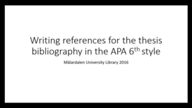 Miniatyr för inlägg Writing references for the thesis bibliography in the APA 6th style
