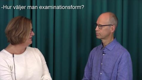 Miniatyr för inlägg Att välja examinationsform