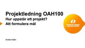 Miniatyr för inlägg OAH101 Förstudie, Mål.mp4