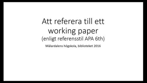 Miniatyr för inlägg Att referera till en artikel under arbete (working paper) enligt APA 6. uppl