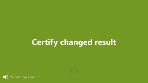Miniatyr för inlägg Certify changed result